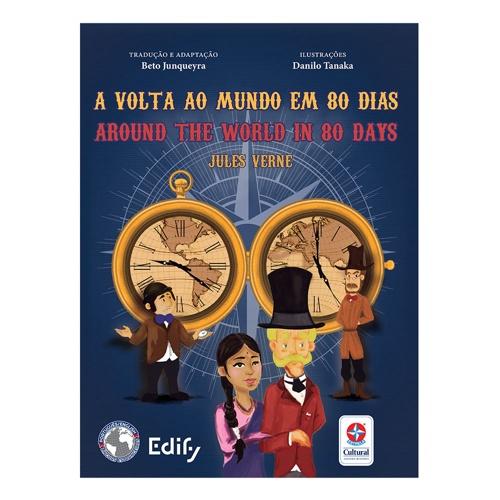 A Volta ao Mundo em 80 dias - bilíngue inglês - Estrela Cultural  - Book Distribuidora de Livros