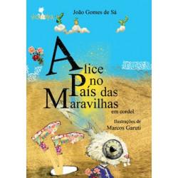 ALICE NO PAÍS DAS MARAVILHAS  EM CORDEL  - Book Distribuidora de Livros