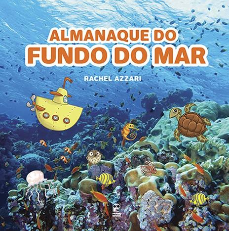 ALMANAQUE DO FUNDO DO MAR  - Book Distribuidora de Livros