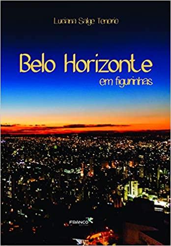 BELO HORIZONTE EM FIGURINHAS  - Book Distribuidora de Livros