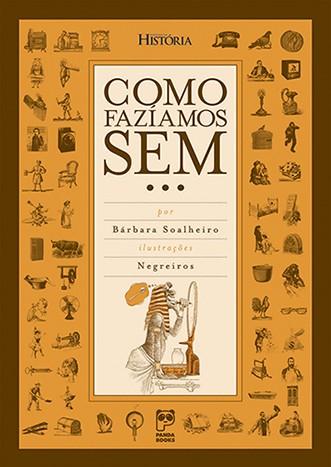 COMO FAZÍAMOS SEM  - Book Distribuidora de Livros