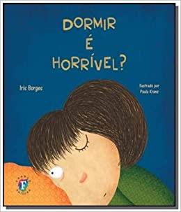 DORMIR É HORRÍVEL?  - Book Distribuidora de Livros