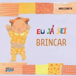 EU JÁ SEI BRINCAR  - Book Distribuidora de Livros