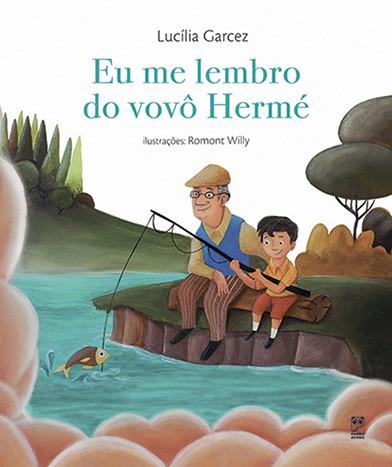 EU ME LEMBRO DO VOVÓ HERME  - Book Distribuidora de Livros