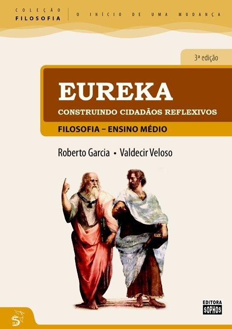 EUREKA - Construindo Cidadãos Reflexivos  - Book Distribuidora de Livros