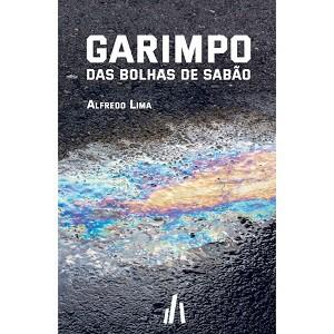 GARIMPO DAS BOLHAS DE SABÃO  - Book Distribuidora de Livros