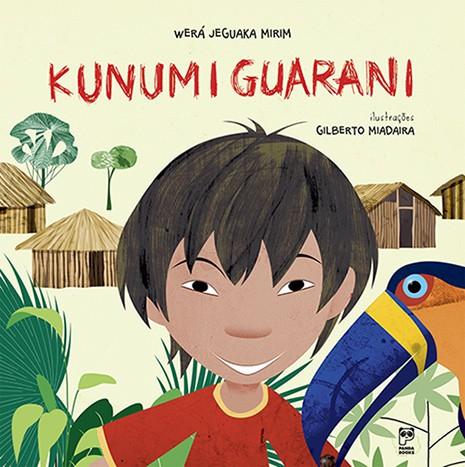 KUNUMI GUARANI  - Book Distribuidora de Livros