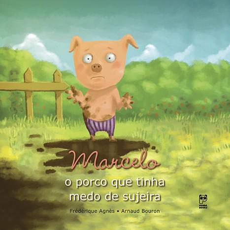 MARCELO - O PORCO QUE TINHA MEDO DE SUJEIRA  - Book Distribuidora de Livros