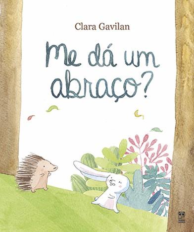 ME DA UM ABRAÇO  - Book Distribuidora de Livros