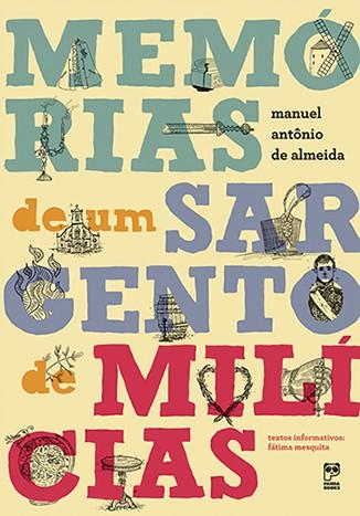 MEMORIAS DE UM SARGENTO DE MILÍCIAS  - Book Distribuidora de Livros