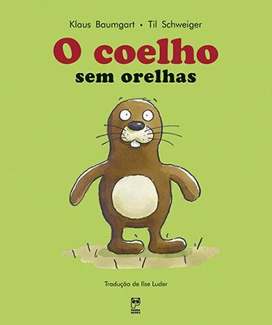 O COELHO SEM ORELHAS  - Book Distribuidora de Livros