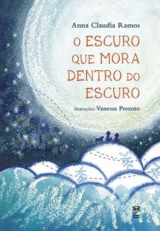 O ESCURO QUE MORA DENTRO DO ESCURO  - Book Distribuidora de Livros