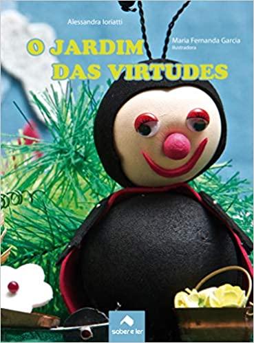 O JARDIM DAS VIRTUDES  - Book Distribuidora de Livros