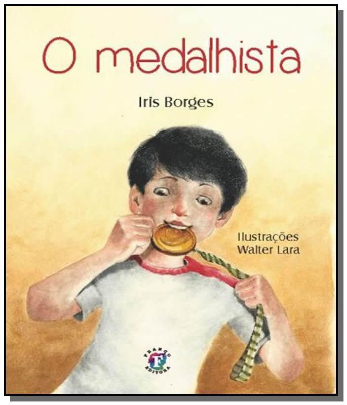 O MEDALHISTA  - Book Distribuidora de Livros