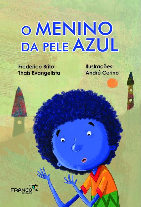 O MENINO DA PELE AZUL  - Book Distribuidora de Livros