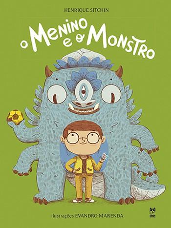 O MENINO E O MONSTRO  - Book Distribuidora de Livros