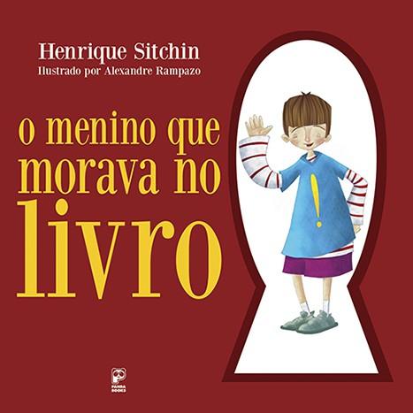 O MENINO QUE MORAVA NO LIVRO  - Book Distribuidora de Livros