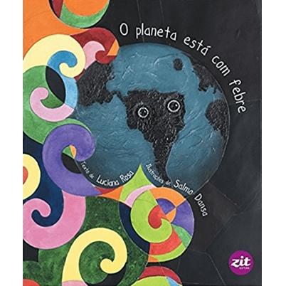 O PLANETA ESTA COM FEBRE  - Book Distribuidora de Livros