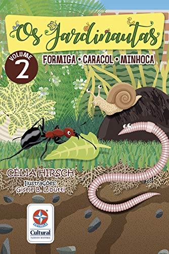 Os Jardinautas Vol. 2 - Formiga, minhoca e caracol Livro interativo – Conjunto de caixa  - Book Distribuidora de Livros