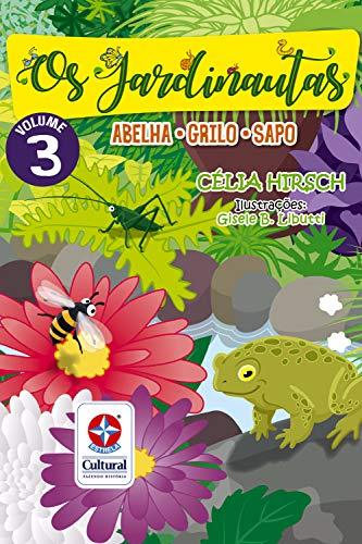 Os Jardinautas Vol. 3 - Grilo, Sapo, Abelha Capa comum  Conjunto de caixa  - Book Distribuidora de Livros