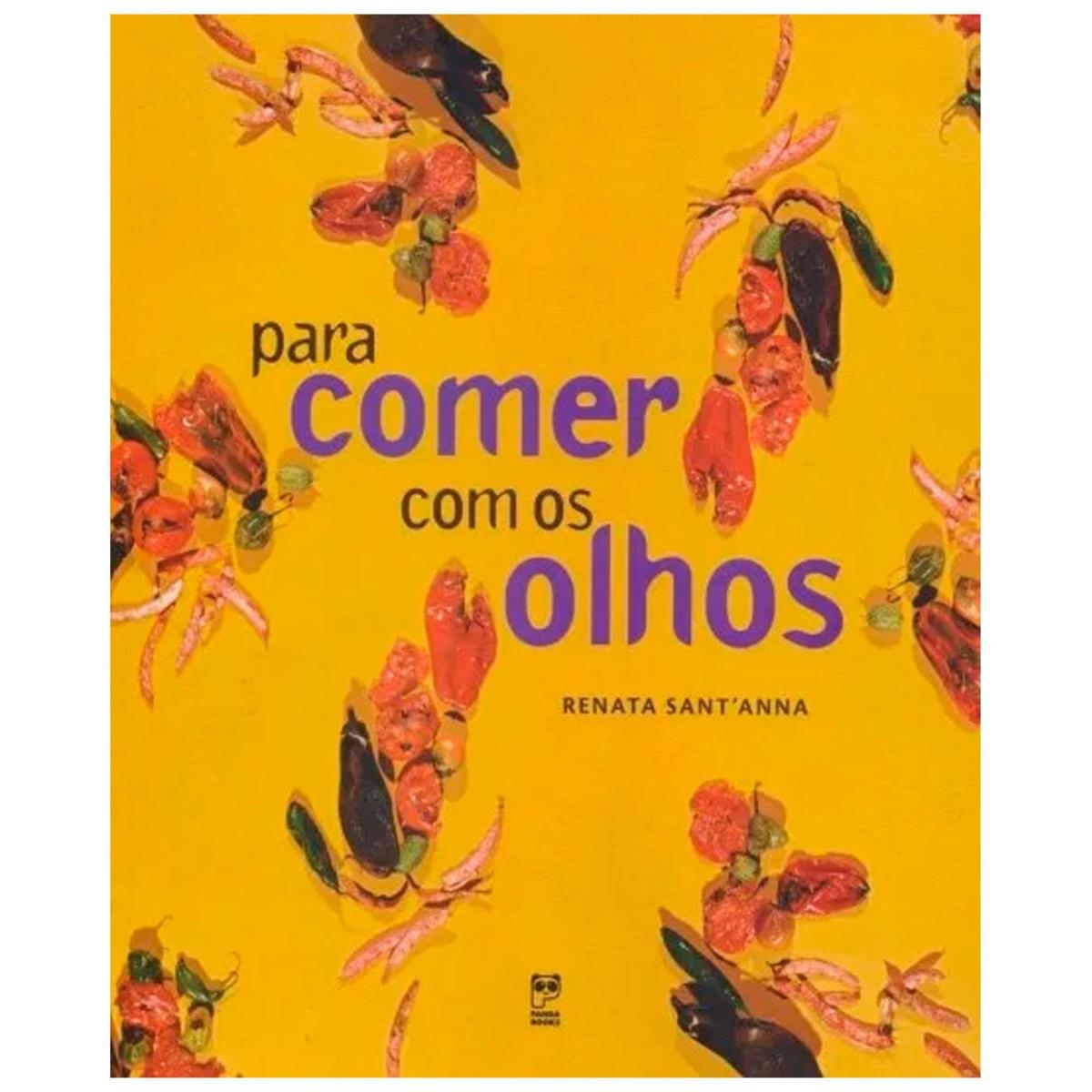 PARA COMER COM OS OLHOS  - Book Distribuidora de Livros