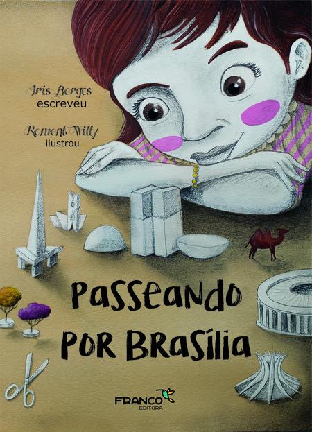 PASSEANDO POR BRASILIA  - Book Distribuidora de Livros