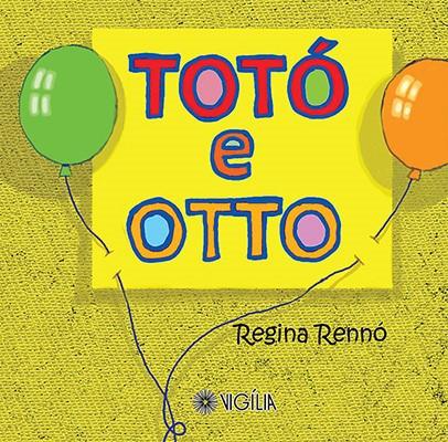 TOTÓ E OTTO  - Book Distribuidora de Livros