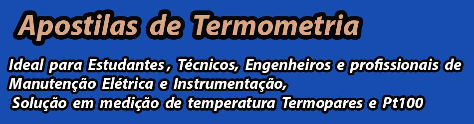 Apostilas Termometria Básico, Intermediário e Avançado