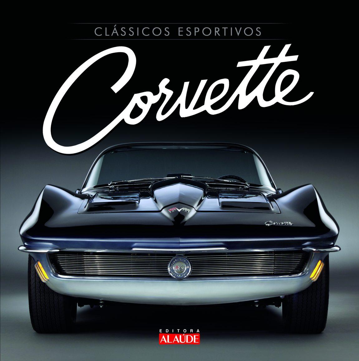 Livro Chevrolet - Clássicos do Brasil - Corvette