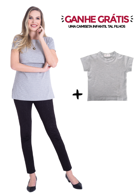 Camiseta gestante de amamentação Slim + Blusa Tal Filhos