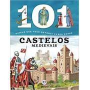 101 coisas que você deveria saber sobre castelos medievais