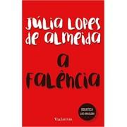A Falência -  (Coleção Biblioteca Luso-Brasileira)
