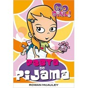 Go Girl 15 - Festa Do Pijama