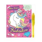 Meu diário fantástico - Com caneta especial: Com caneta especial