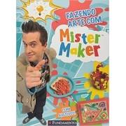 Mister Maker. Fazendo Arte