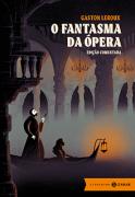 O Fantasma da Ópera: edição comentada