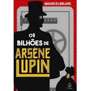 OS BILHOES DE ARSENE LUPIN