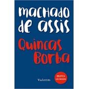 Quincas Borba -  (Coleção Biblioteca Luso-Brasileira)