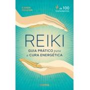REIKI UM GUIA PRATICO PARA A CURA ENERGE