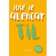 Til  -  (Coleção Biblioteca Luso-Brasileira)