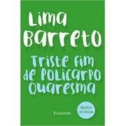 Triste fim de Policarpo Quaresma - (Coleção Biblioteca Luso-Brasileira)