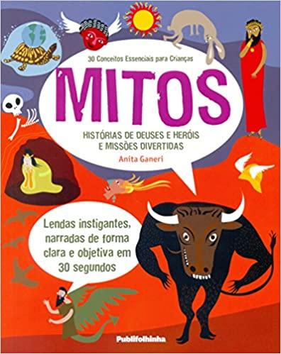 Mitos 30 Conceitos Essenciais Para Crianças.