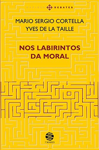 Nos Labirintos da Moral