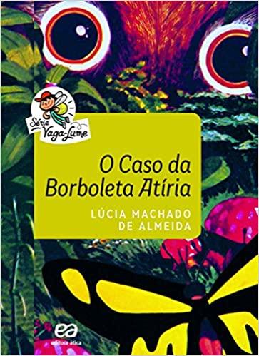 O caso da borboleta Atíria - Vaga-lume