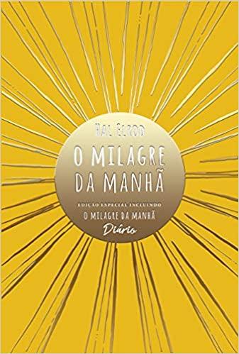 O milagre da manhã (Edição Especial): incluindo O milagre da manhã – Diário  Capa dura