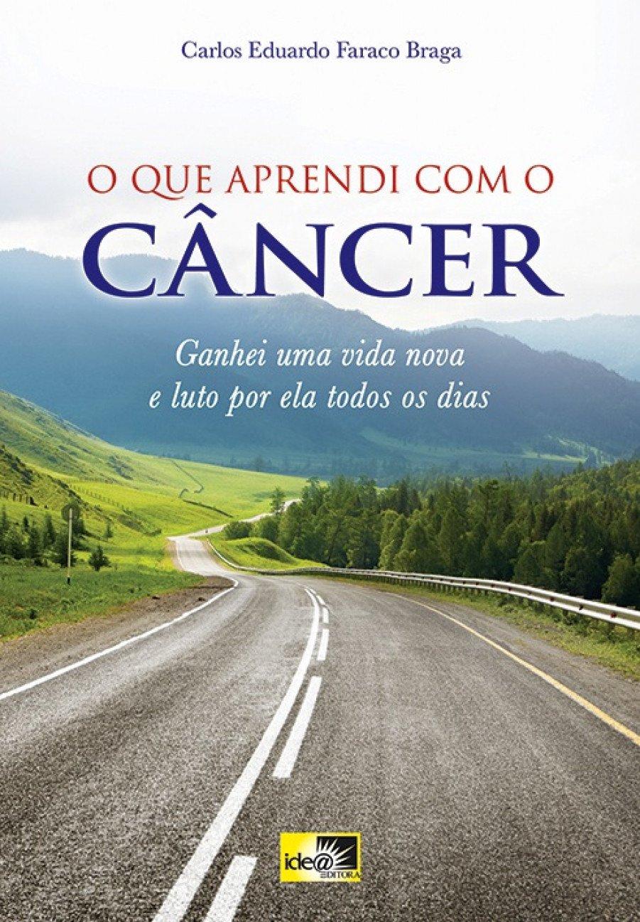 O QUE APRENDI COM O CANCER