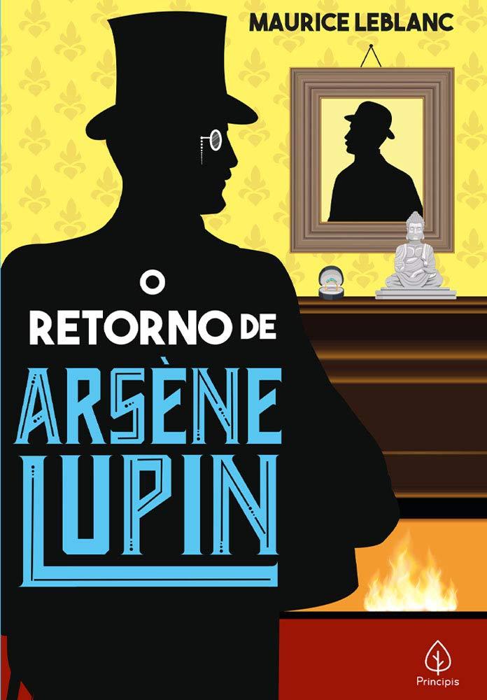 O RETORNO DE ARSENE LUPIN