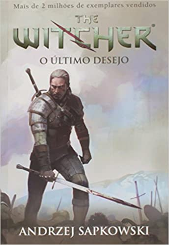 THE WITCHER V.1 - O ULTIMO DESEJO