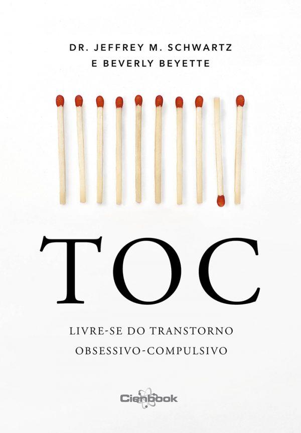 TOC – Livre-se do transtorno obsessivo-compulsivo