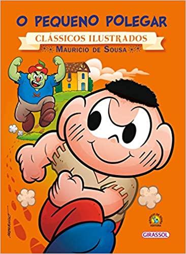Turma da Mônica - clássicos Ilustrados novo - O Pequeno Polegar